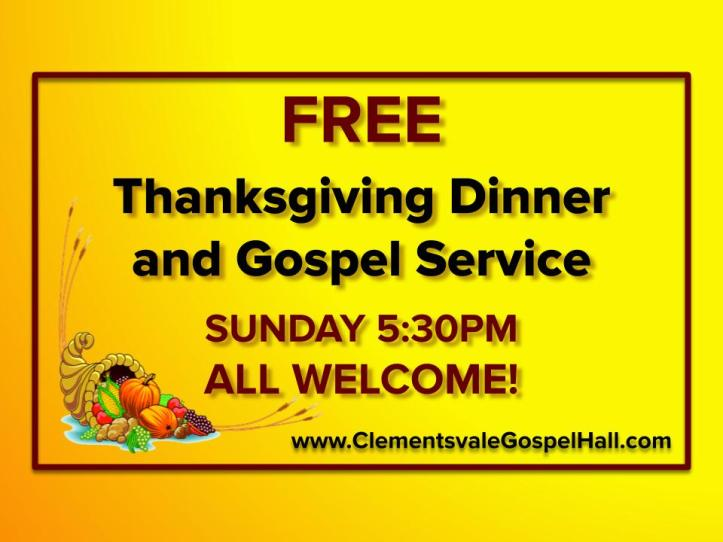 FREE Thanksgiving Dinner and Gospel Service - SUNDAY 5_30PM - ALL WELCOME!300